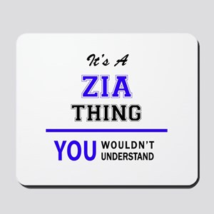 ZIA thing, you wouldn't understand! Mousepad