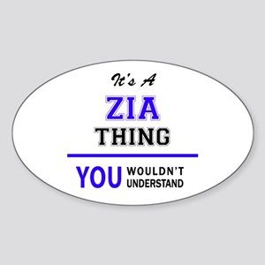 ZIA thing, you wouldn't understand! Sticker