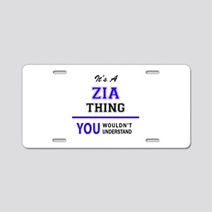 ZIA thing, you wouldn't und Aluminum License Plate