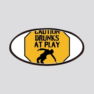 CAUTION DRUNKS AT PLAY Patch
