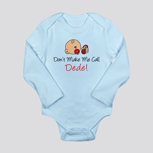 Don't Make Me Call Dede Body Suit