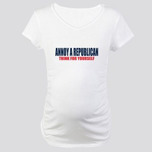 Annoy a Republican Maternity T-Shirt