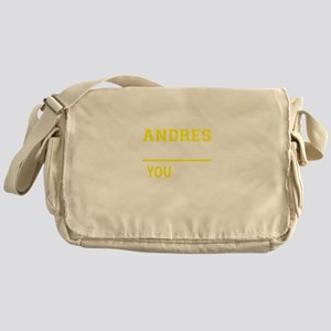 ANDRES thing, you wouldn't understan Messenger Bag