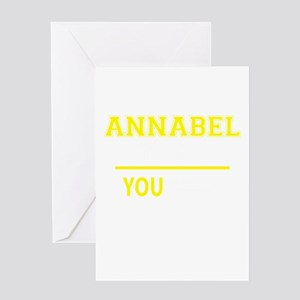 ANNABEL thing, you wouldn't underst Greeting Cards