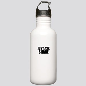 Just ask SHANE Stainless Water Bottle 1.0L