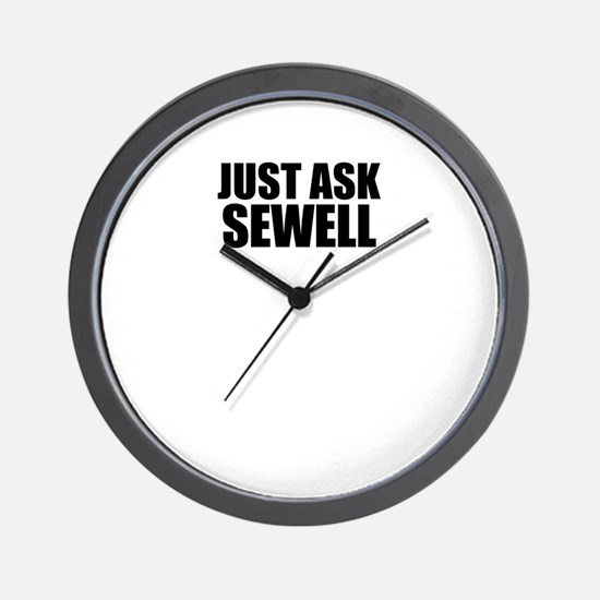 Just ask SEWELL Wall Clock