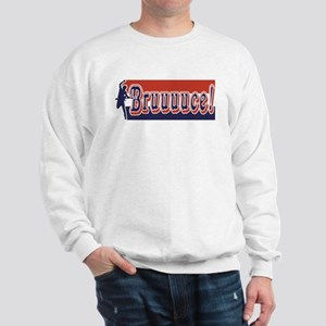 Bruuuce! Sweatshirt