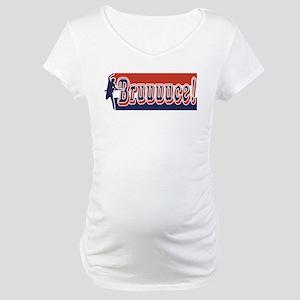 Bruuuce! Maternity T-Shirt