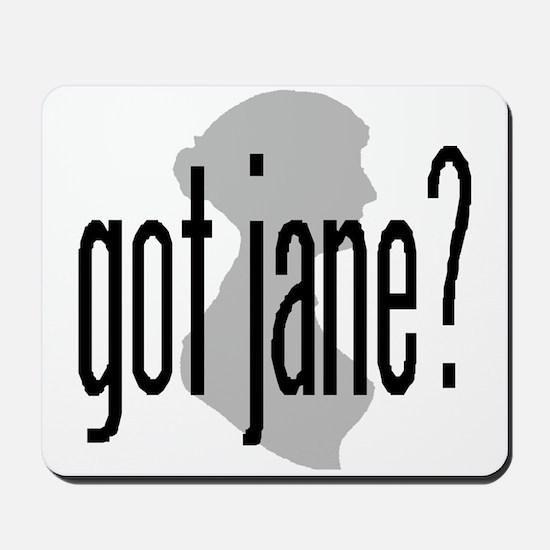 """Jane Austen """"got jane?"""" mousepad"""