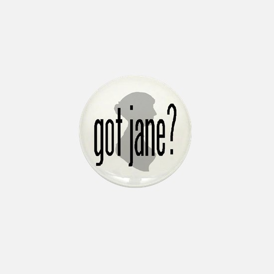 """Bennetgirls Jane Austen """"got jane?"""" Mini Button"""