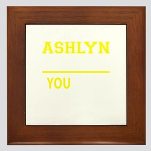 ASHLYN thing, you wouldn't understand! Framed Tile