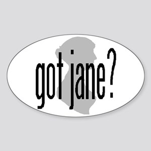 "Bennetgirls Jane Austen ""got jane?"" Oval Sticker"