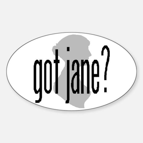 """Bennetgirls Jane Austen """"got jane?"""" Oval Decal"""