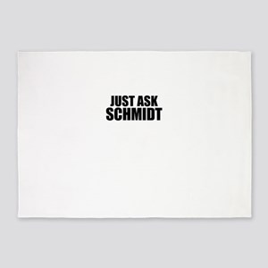 Just ask SCHMIDT 5'x7'Area Rug