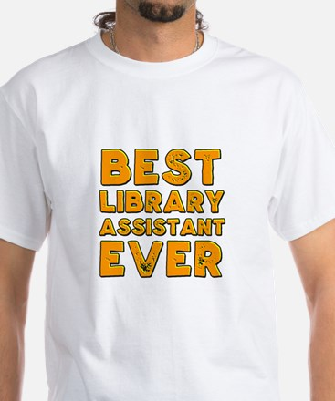 Best library assistant ever T-Shirt