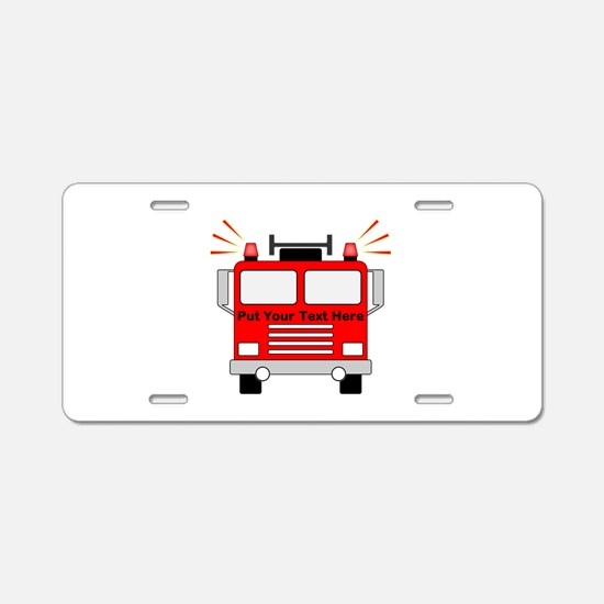 Personalized Fire Truck Aluminum License Plate