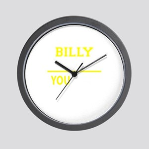 BILLY thing, you wouldn't understand! Wall Clock
