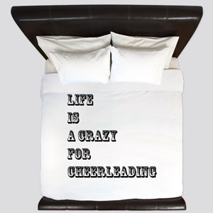 Life is A Crazy For Cheerleading King Duvet