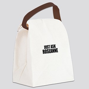 Just ask ROSEANNE Canvas Lunch Bag