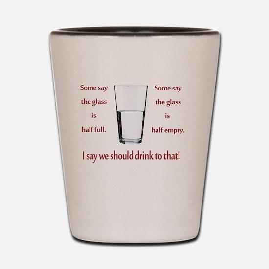 Pessimistic Shot Glass