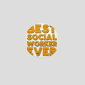 best social worker ever Mini Button