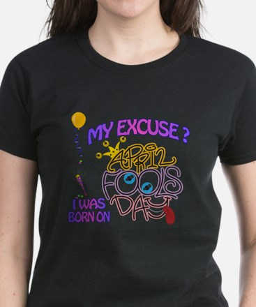 April Fool Birthday Woman T-Shirt