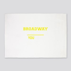 BROADWAY thing, you wouldn't unders 5'x7'Area Rug
