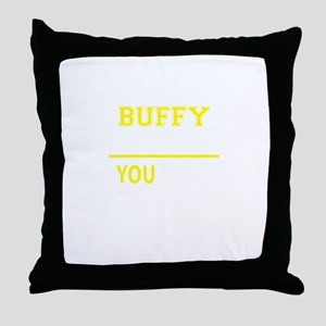 BUFFY thing, you wouldn't understand! Throw Pillow