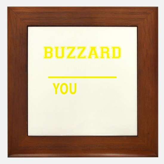 BUZZARD thing, you wouldn't understand Framed Tile