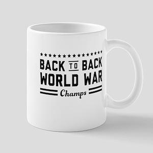 Back to back world war champs Mugs