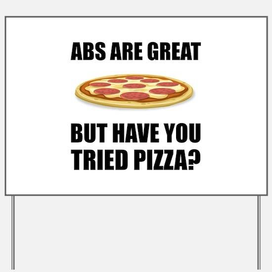Abdominals Pizza Yard Sign