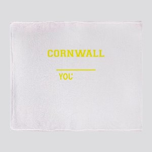 CORNWALL thing, you wouldn't underst Throw Blanket