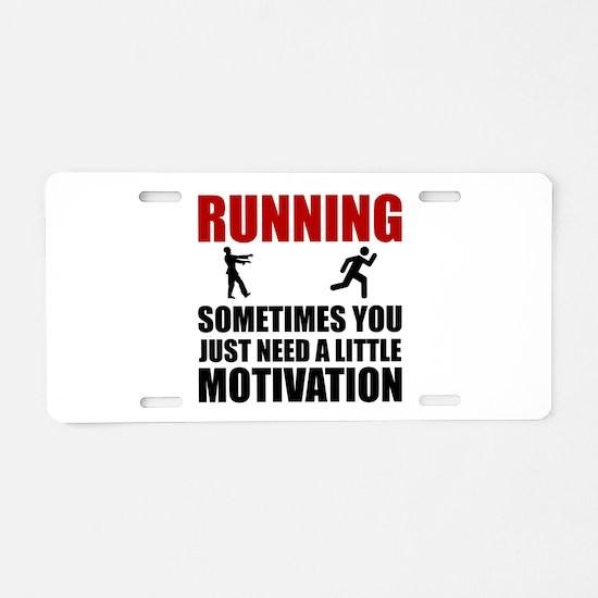Zombie Running Motivation Aluminum License Plate