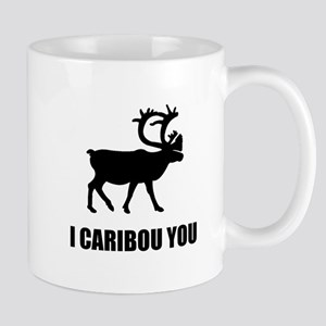 I Caribou You Mugs