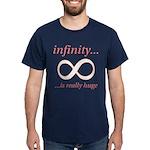 Infinity is Really Huge Dark T-Shirt