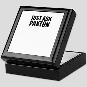 Just ask PAXTON Keepsake Box