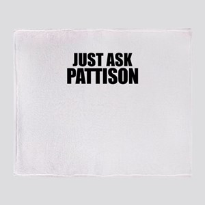 Just ask PATTISON Throw Blanket