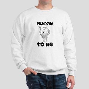 mummy to be Sweatshirt