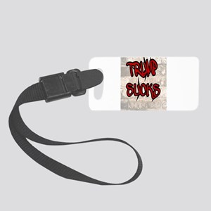 TRUMP SUCKS Small Luggage Tag