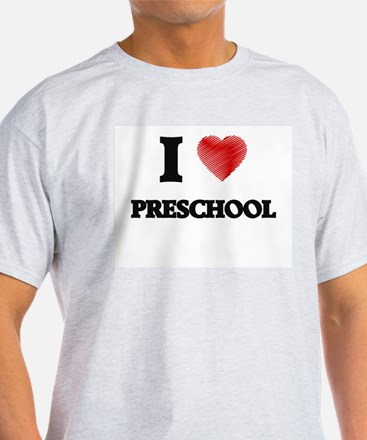 I Love Preschool T-Shirt
