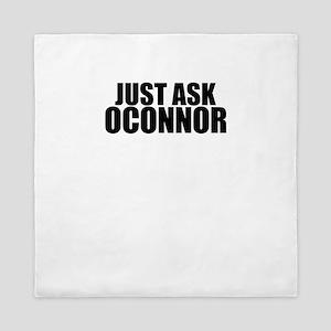 Just ask OCONNOR Queen Duvet