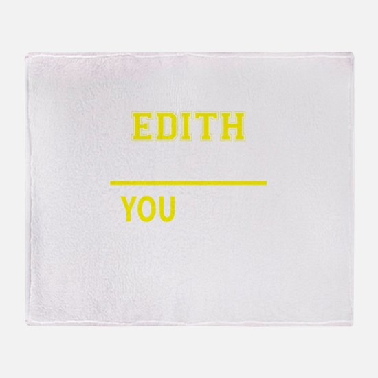 EDITH thing, you wouldn't understand Throw Blanket