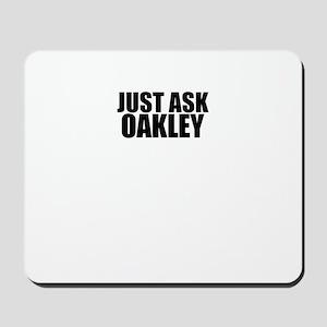 Just ask OAKLEY Mousepad