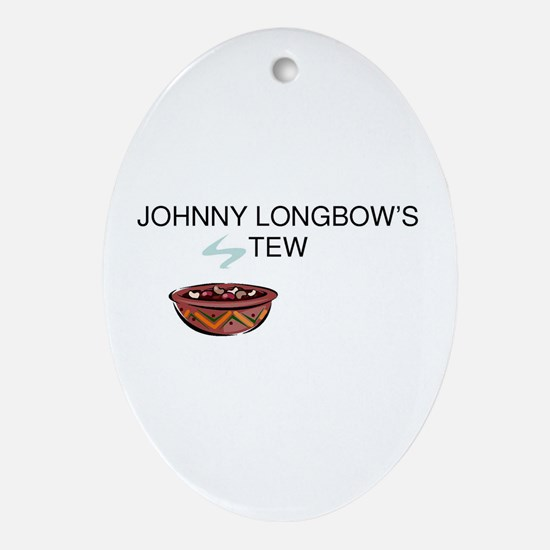 Johnny Longbow's Stew Oval Ornament