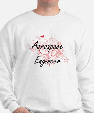 Aerospace Engineer Artistic Job Design Sweatshirt