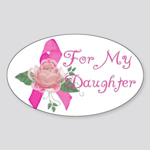 Breast Cancer Support Daughter Oval Sticker
