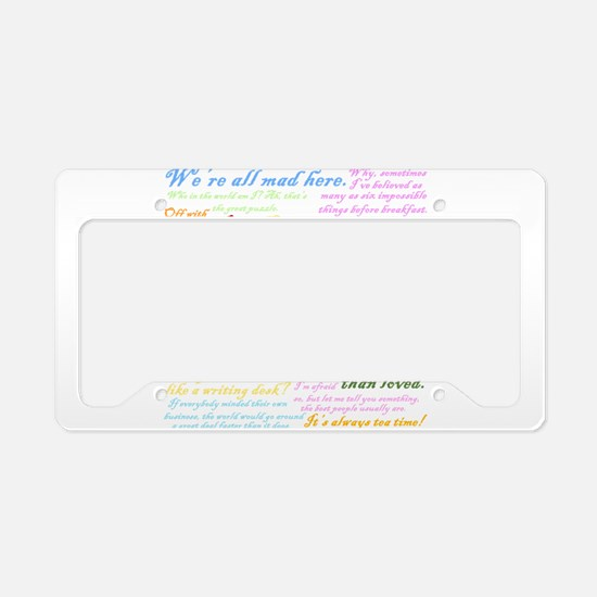 Alice in Wonderland Quotes License Plate Holder