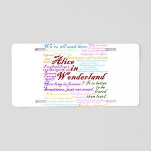 Alice in Wonderland Quotes Aluminum License Plate