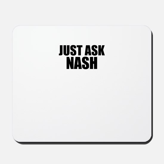 Just ask NASH Mousepad