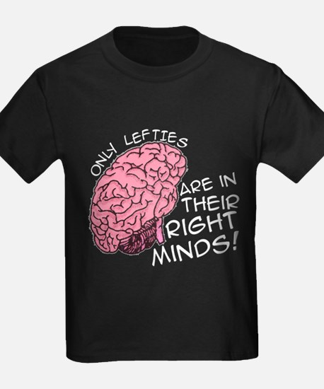 Only Lefties Right Minds T